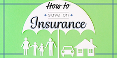 How to Save on Insurance